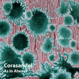 Corasandel - As In Always