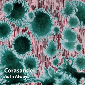 Corasandel - As In Always