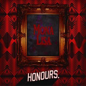 Honours. - Mona Lisa