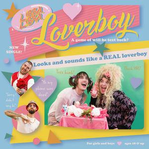 LibraLibra - Loverboy (Clean Edit)