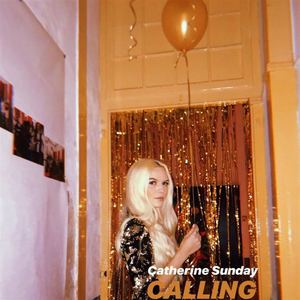 Catherine Sunday - Calling