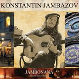 Konstantin Jambazov - Jambo Ballad