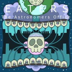 Eaters - Fear the Future (radio edit)
