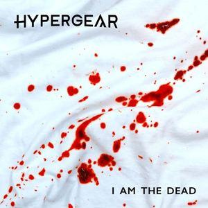 Hypergear - I am the dead