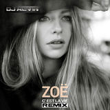 ALVIN PRODUCTION ®  - Zoe Straub - C'est La Vie (DJ Alvin Remix)