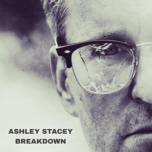Ashley Stacey - Breakdown