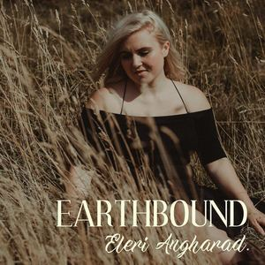 Eleri Angharad - Earthbound