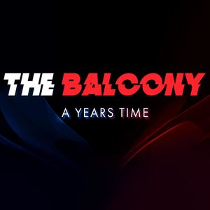 The Balcony - A Years Time