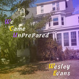 Wesley Evans - Out of Money