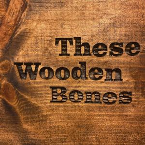 These Wooden Bones - Oxygen