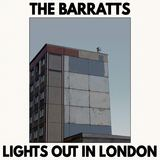 The Barratts - Lights Out in London