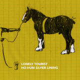 Lonely Tourist - Ho-Hum Silver Lining