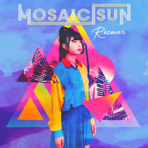 Mosaic Sun - Recover