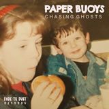 PAPER BUOYS - Chasing Ghosts
