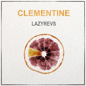 Lazyrevs - Clementine
