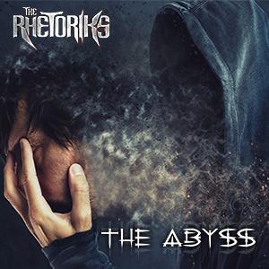 The Rhetoriks - The Abyss