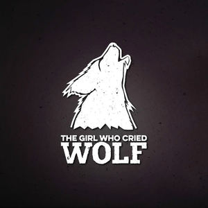 The Girl Who Cried Wolf - Way Back Down