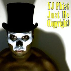 NJ Phist - Just Me (Album Version)