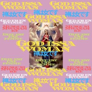 Elijah Okello  - God issa Woman