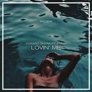 Edward Skera (feat. EMIAH) - Lovin' Me