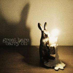 Great Hare - Carry On