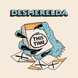 Desmerelda - This Time