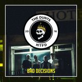 The Dunts - Bad Decisions