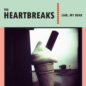 The Heartbreaks - Delay, Delay