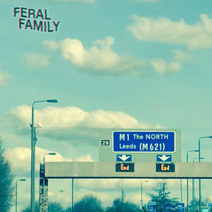 Feral Family - The North
