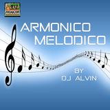 ALVIN PRODUCTION ®  - DJ Alvin - Armonico Melodico