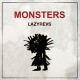 Lazyrevs - Monsters