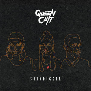 Queen Cult - Shindigger