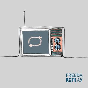 Freeda - Replay