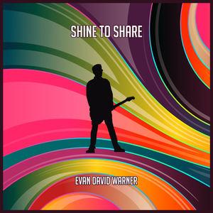 Evan David Warner - Shine To Share