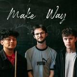 Evan Martin - Make Way