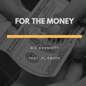 Nic Evennett - For the Money