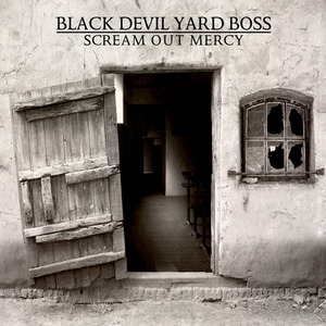Black Devil Yard Boss - Scream Out Mercy