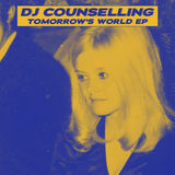 DJ Counselling  - Tomorrow's World