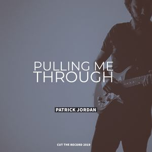 Patrick Jordan - Pulling Me Through