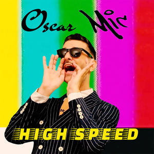 Oscar Mic - High Speed