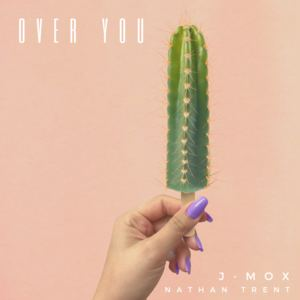 J-MOX - Over You - J-MOX & Nathan Trent