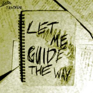 Jack Trainer - Let Me Guide The Way