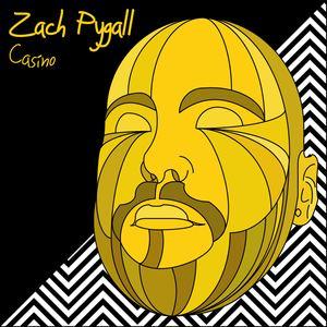 Zach Pygall - Casino