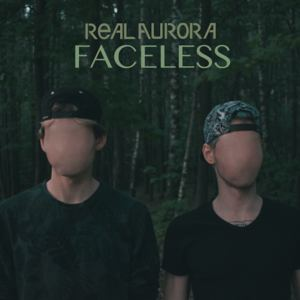 Real Aurora - Faceless