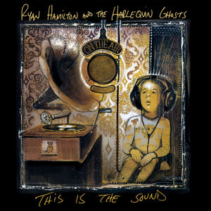 Ryan Hamilton and The Harlequin Ghosts