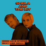 Sheila And The Kit
