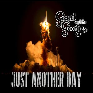 Giant and the Georges - Just Another Day