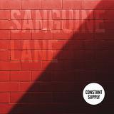 Constant Supply - Sanguine Lane