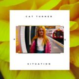 Cat Turner - Situation