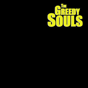 The Greedy Souls - The Greedy Souls